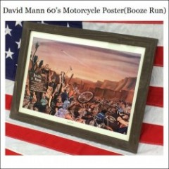 David Mann 60s Motorcycle Poster/ディビッドマン・ポスター -Booze Run-