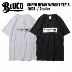 BLUCO WORK GARMENT/ブルコ SUPER HEAVY WEIGHT TEE' S -WCE-/Tシャツ・2color
