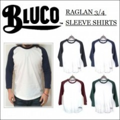 BLUCO WORK GARMENT・ブルコ 2016' RAGLAN 3/4 SLEEVE SHIRTS・ラグランTシャツ 4color