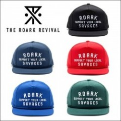 THE ROARK REVIVAL/ロアーク リバイバル LOCAL SAVAGES CAP/キャップ・5color