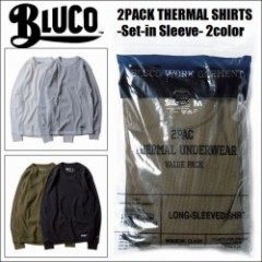 BLUCO WORK GARMENT/ブルコ 2017' 2PACK THERMAL SHIRTS -Set-in Sleeve-/セットインサーマルシャツ・2color