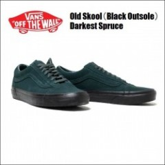 VANS USA/ヴァンズ OLD SKOOL/オールドスクール・(Black Outsole) Darkest Spruce