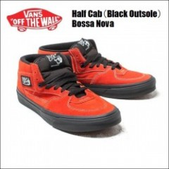 VANS USA/ヴァンズ HALF CAB/ハーフキャブ・(Black Outsole) Bossa Nova