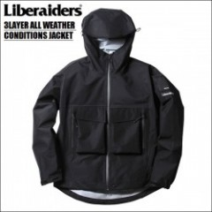 LIBERAIDERS/リベレイダース 3LAYER ALL WEATHER CONDITIONS JACKET/3レイヤー完全防水シェルジャケット・BLACK
