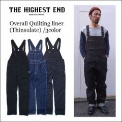 THE HIGHEST END/ザ・ハイエストエンド 2016' Overall Quilting liner (Thinsulate) /オーバーオール・3color