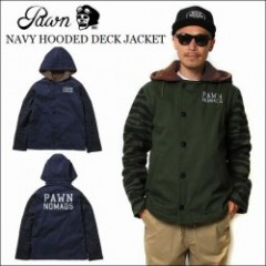 PAWN/パウン 2016'秋冬 HOODED DECK JACKET/デッキジャケット・2color