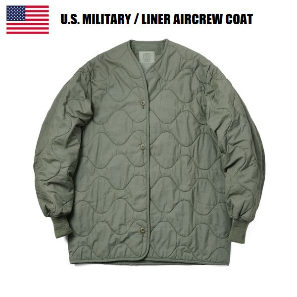 DEAD STOCK! U.S. MILITARY LINER AIRCREW COAT/キルティングライナー