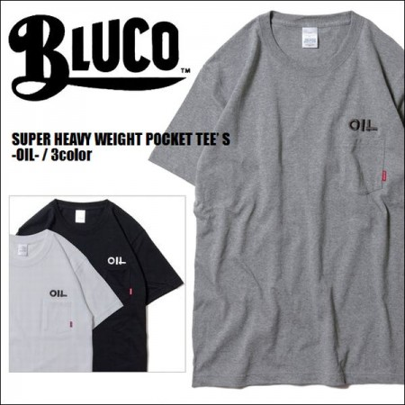 BLUCO WORK GARMENT/ブルコ SUPER HEAVY WEIGHT POCKET TEE' S -OIL-/Tシャツ・3color