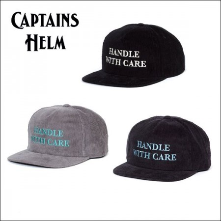 CAPTAINS HELM/キャプテンズヘルム #HANDLE WITH CARE CORDUROY CAP/コーデュロイキャップ・3color